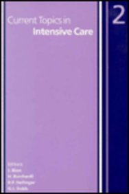 9780702018718: Current Topics in Intensive Care (No. 2)