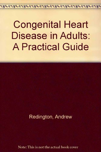 9780702019135: Congenital Heart Disease in Adults: A Practical Guide