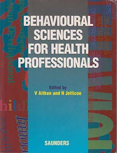 9780702019647: Behavioural Science for Health Care Professionals