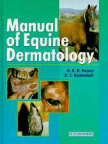 9780702019685: Manual of Equine Dermatology