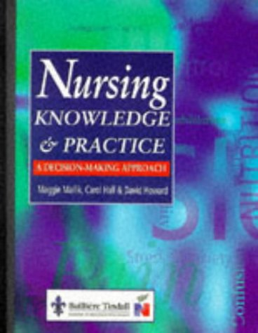 Nursing Knowledge and Practice: A Decision-Making Approach: Mallik BSc(Hons) MPhil