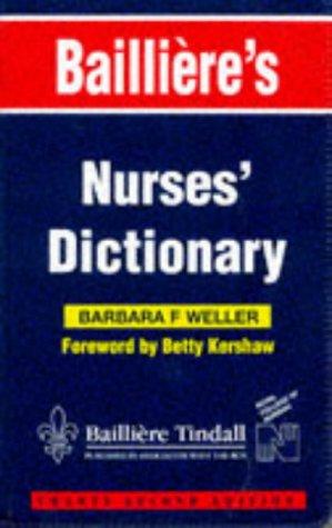 9780702020223: Bailliere's Nurses' Dictionary