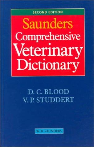 9780702020346: Saunders Comprehensive Veterinary Dictionary