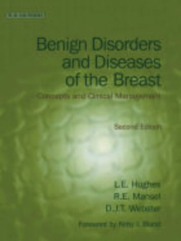 Benign Disorders and Diseases of the Breast: L. E. Hughes