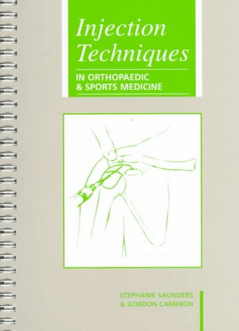 9780702021978: Injection Techniques: in Orthopaedic & Sports Medicine