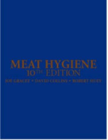 Meat Hygiene, 10e: Gracey PhD BAgr