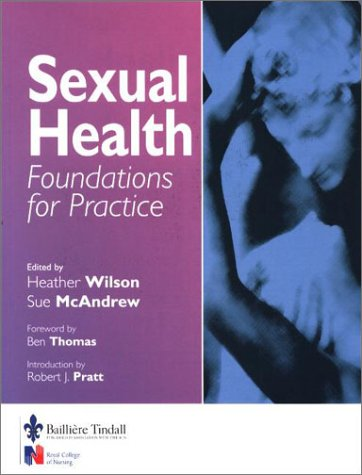 9780702022692: Sexual Health: Foundations for Practice