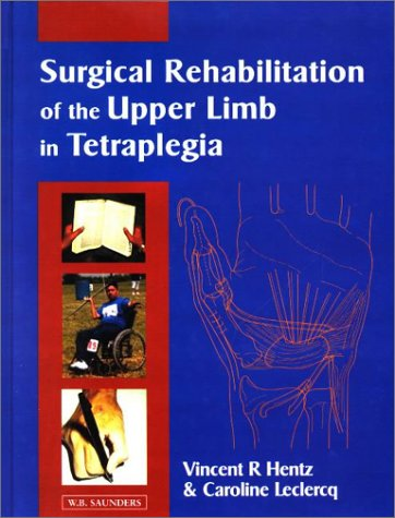 9780702022715: Surgical Rehabilitation of the Upper Limb in Tetraplegia, 1e