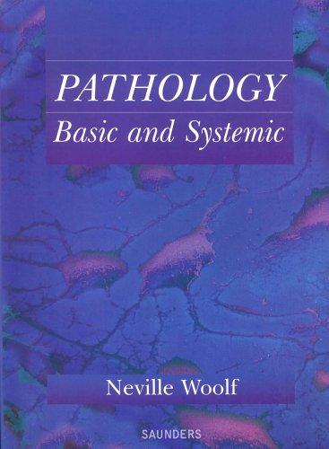 9780702022913: Pathology: Basic and Systemic, 1e