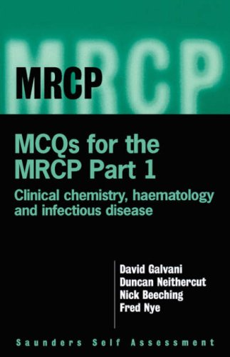 9780702023064: MCQ's for the MRCP, Part 1: Clinical Chemistry, Haematology, and Infectious Disease