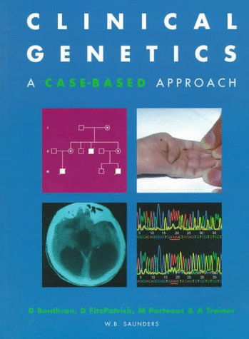 9780702023514: Clinical Genetics: A Case-Based Approach, 1e
