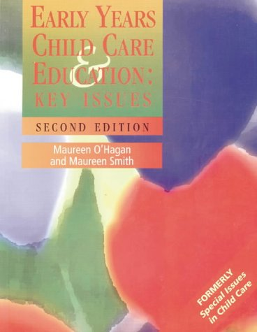 Early Years: Child Care and Education (9780702023736) by Maureen O'Hagan; Maureen Smith