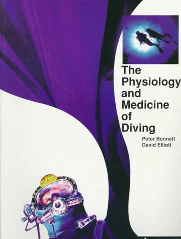 9780702024108: The Physiology and Medicine of Diving
