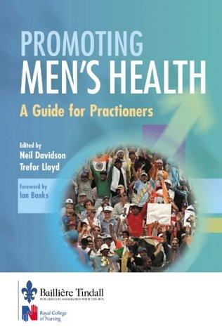 Promoting Men's Health: Developing Practice: Neil Davidson, Trefor