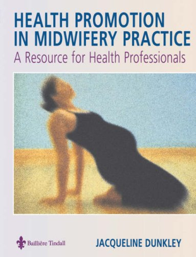 9780702024245: Health Promotion in Midwifery Practice: A Resource for Health Professionals, 1e