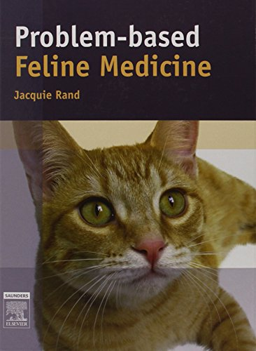9780702024887: Problem-Based Feline Medicine, 1e