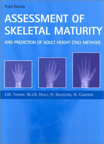 9780702025112: Assessment of Skeletal Maturity and Prediction of Adult Height (TW3) Method