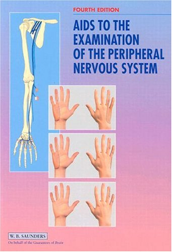 9780702025129: Aids to the Examination of the Peripheral Nervous System, 4e