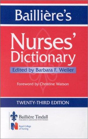 9780702025570: Bailliere's Nurses' Dictionary