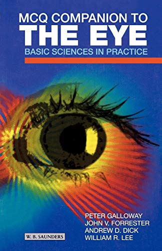 9780702025662: MCQ Companion to the Eye: Basic Sciences in Practice, 1e