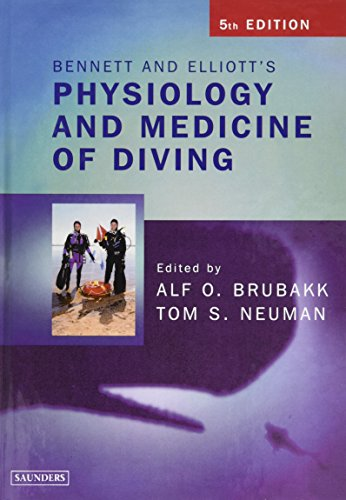 9780702025716: Bennett and Elliotts' Physiology and Medicine of Diving, 5e
