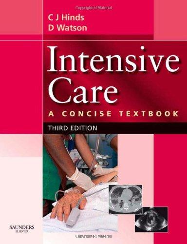 9780702025969: Intensive Care: A Concise Textbook, 3e
