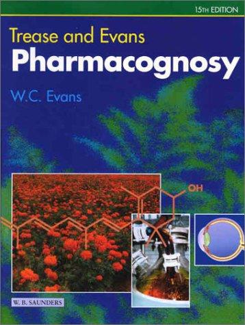 9780702026171: Trease & Evans' Pharmacognosy