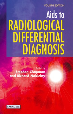 9780702026508: Aids to Radiological Differential Diagnosis, 4e