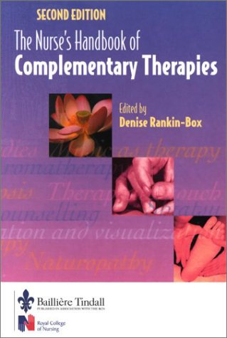 9780702026515: The Nurse's Handbook of Complementary Therapies (2nd Edition)