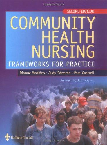 9780702026591: Community Health Nursing: Frameworks for Practice