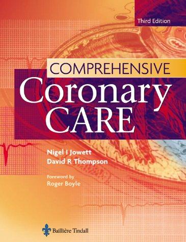 9780702026621: Comprehensive Coronary Care, 3e