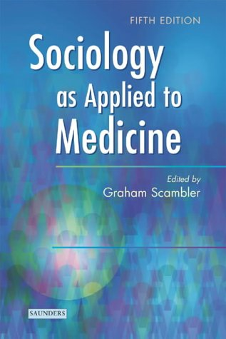 9780702026652: Sociology as Applied to Medicine, 5e