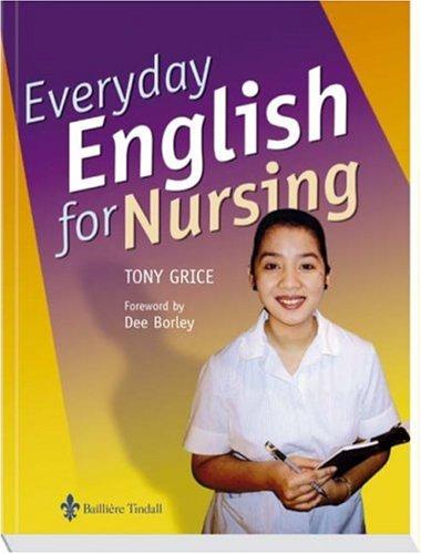 9780702026874: Everyday English for Nursing, 1e