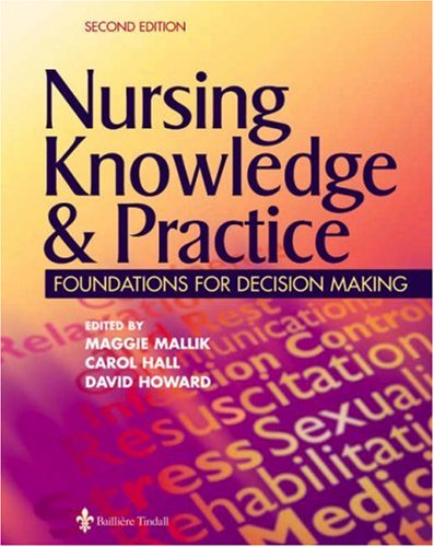 Nursing Knowledge & Practice: Foundations for Decision: Maggie Mallik, Carol