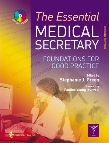 The Essential Medical Secretary: Foundations for Good Practice, 2e (0702027073) by Stephanie Green; Pauline Young