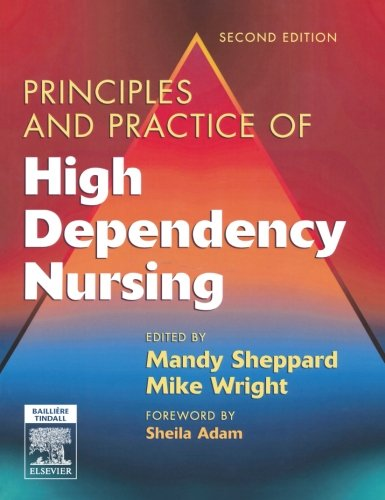 9780702027123: Principles and Practice of High Dependency Nursing