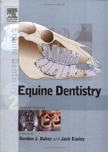 9780702027246: Equine Dentistry, 2e