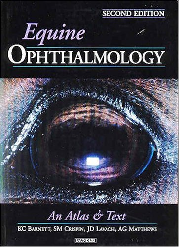 9780702027482: Equine Ophthalmology: An Atlas and Text