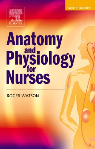 9780702041112: Anatomy and Physiology for Nurses - AbeBooks - Roger ...