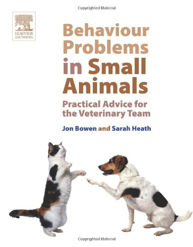 9780702027673: Behaviour Problems in Small Animals: Practical Advice for the Veterinary Team, 1e