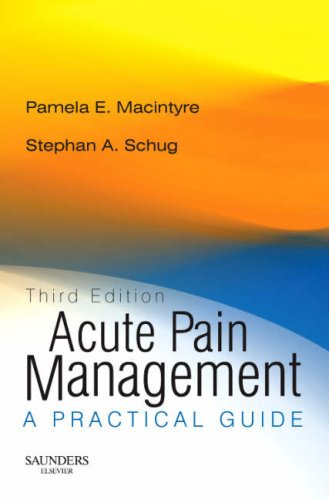 9780702027703: Acute Pain Management - Rights Reverted: A Practical Guide, 3e