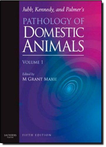 9780702027840: Jubb, Kennedy & Palmer's Pathology of Domestic Animals: Volume 1, 5e