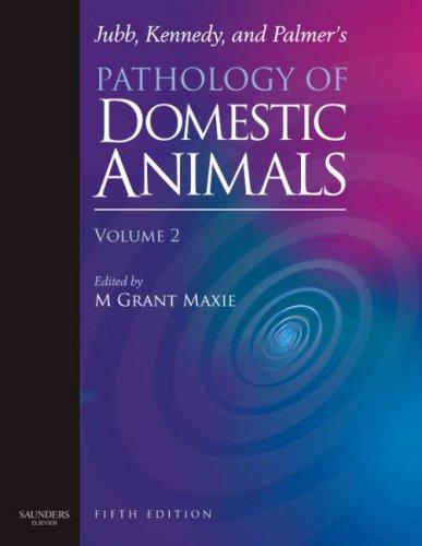 9780702027857: Jubb, Kennedy & Palmer's Pathology of Domestic Animals: Volume 2, 5e (Jubb, Kennedy, and Palmer's Pathology of Domestic Animals)