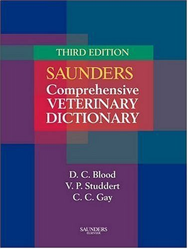 9780702027888: Saunders Comprehensive Veterinary Dictionary (Soft Cover), 3e