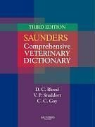 9780702027895: Saunders Comprehensive Veterinary Dictionary (Hard Cover), 3e