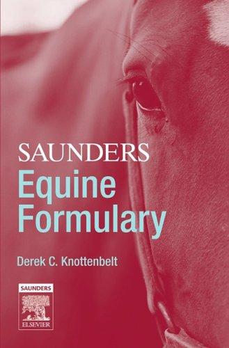 9780702027901: Saunders Equine Formulary, 1e