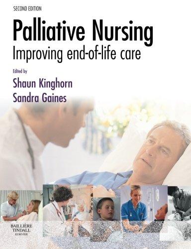 9780702028168: Palliative Nursing: Improving End of Life Care, 2e