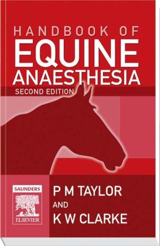 9780702028359: Handbook of Equine Anaesthesia, 2e