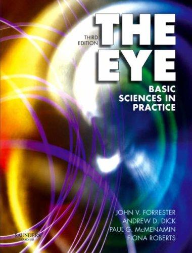 9780702028410: The Eye: Basic Sciences in Practice, 3e: Basic Science in Practice