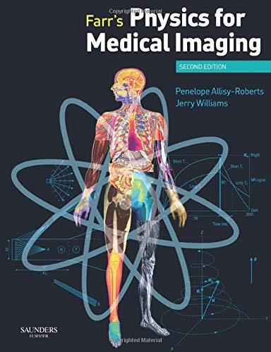 9780702028441: Farr's Physics for Medical Imaging, 2e